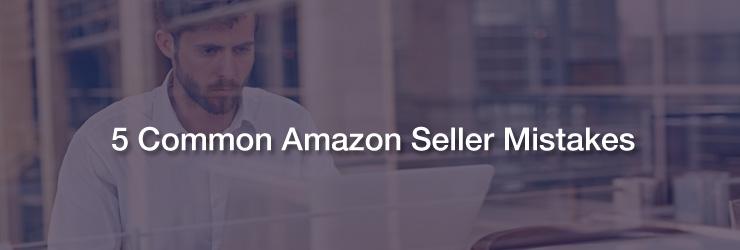 5 amazon seller mistake
