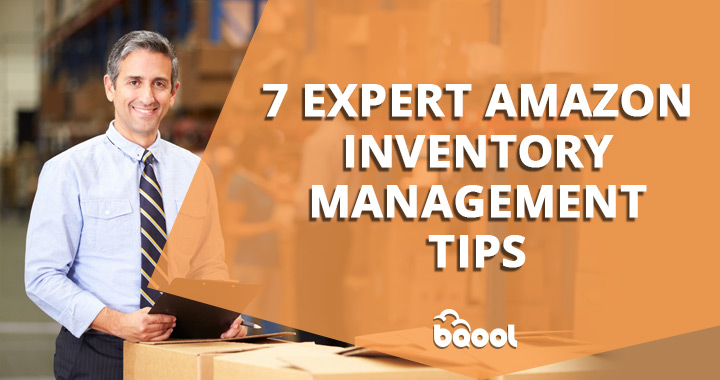 7 Expert Amazon Inventory Management Tips | BQool Blog