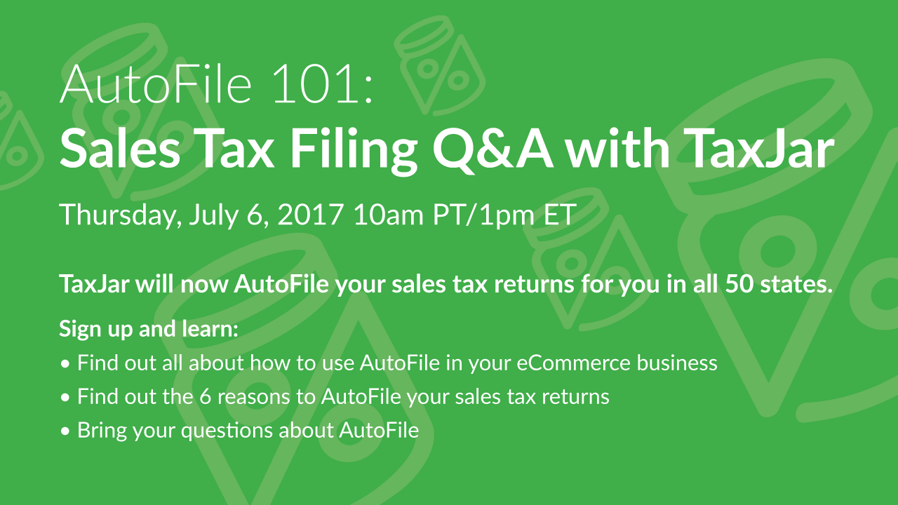 AutoFile_101__Sales_Tax_Filing_Q&A_with_TaxJar_1280x720
