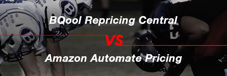 BQool Repricing Central vs Amazon automate pricing