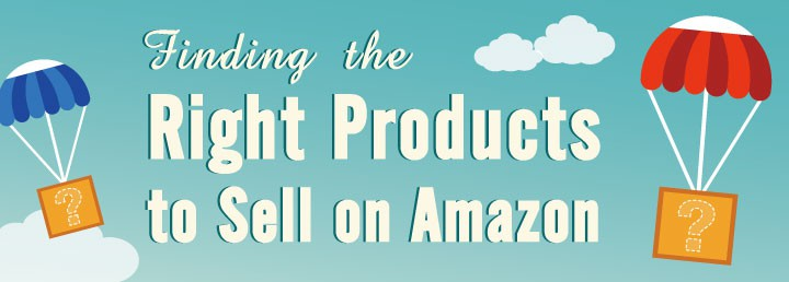 Finding-the-Right-Products-to-Sell-on-Amazon-blog