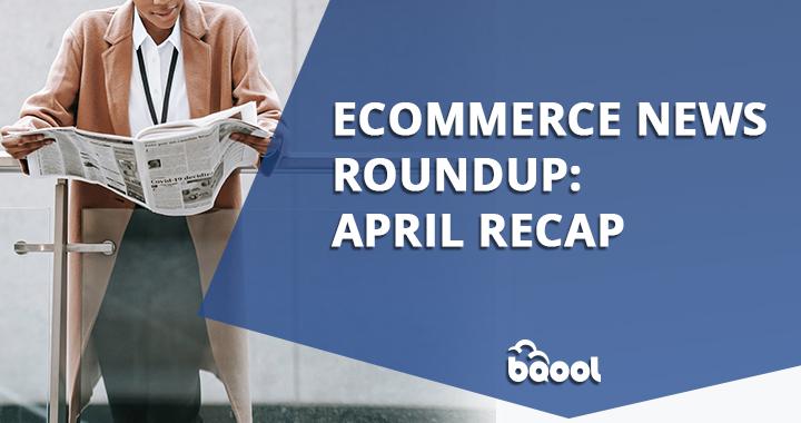 Amazon News Roundup: April Recap