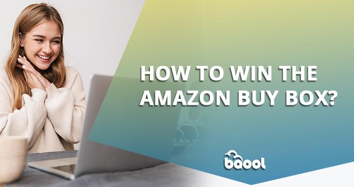 Win Amazon Buy Box 2021