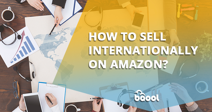 Tips for Selling Internationally on Amazon