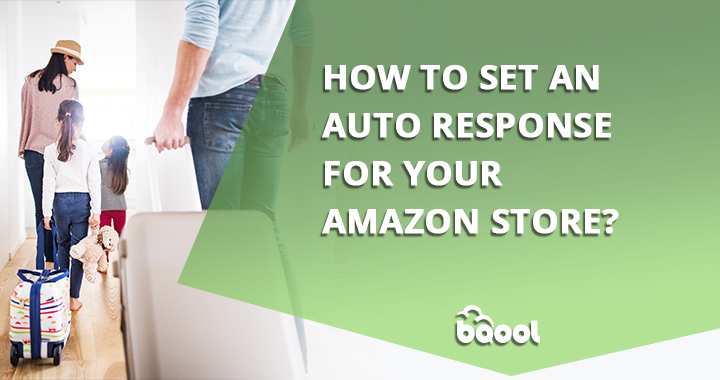How to Set an Auto Response for Your Amazon Store?