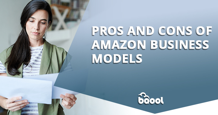 What Amazon Business Models Should I Choose - Pros & Cons