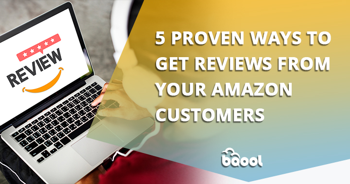 five proven ways to get Amazon reviews