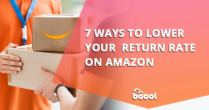 Ways to Lower Your Amazon Return Rate