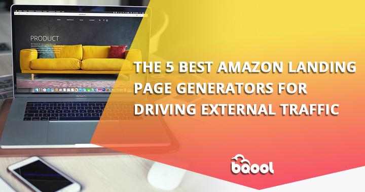 Best Amazon Landing Page Generators