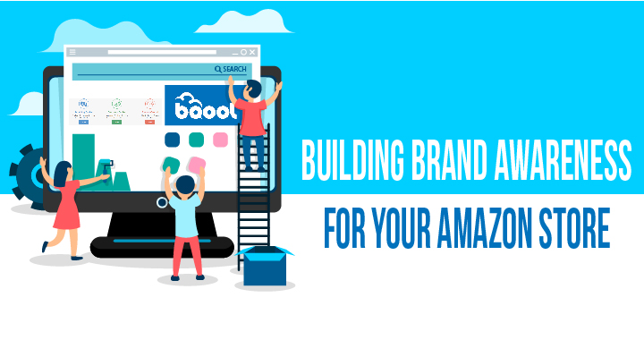 Build Brand Awareness for your Amazon Store