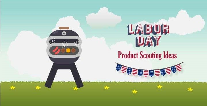 labor-day-product-scouting